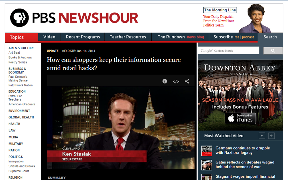 An email pitch Hardman sent led to this interview on PBS NewsHour featuring SecureState's CEO.