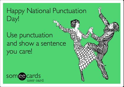 Blog   Grammar Hammer: Happy National Punctuation Day!