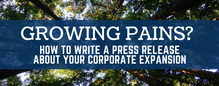 Corporate Expansion Press Release Writing Tips