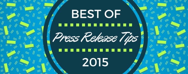 Best of Press Release Tips 2015
