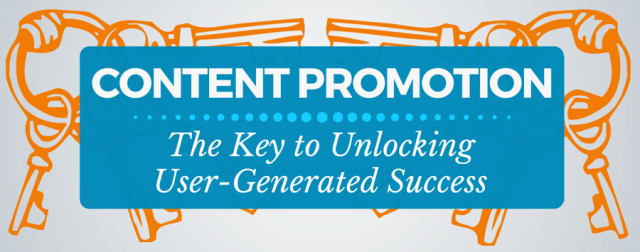 Content Promotion and User Generated Marketing