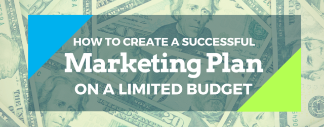 Marketing Plans on Limited Budgets