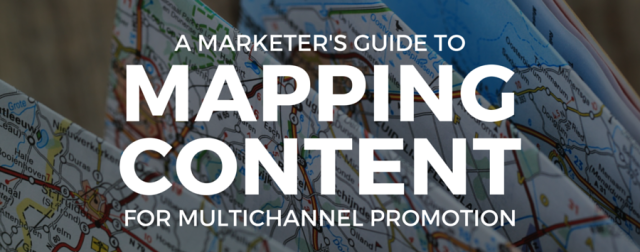 How to Map Content for Multichannel Promotion