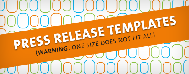 blog 3 press release templates to power pr amp content marketing