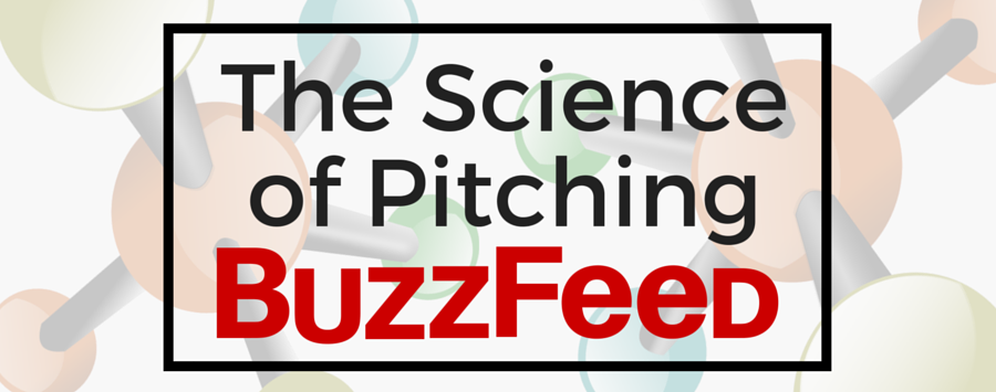 The Science of Pitching BuzzFeed