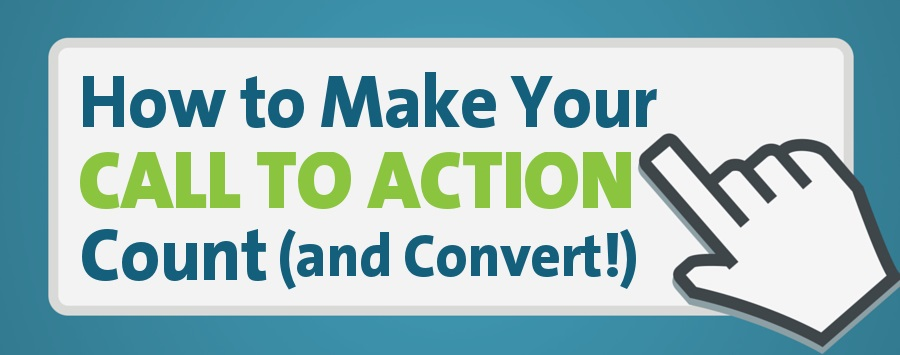 Top 10 Ways To Make Your Content S Call To Action Count