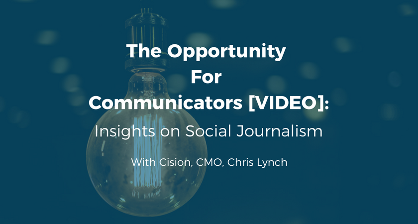 The Opportunity for Communicators: Insights on Social Journalism