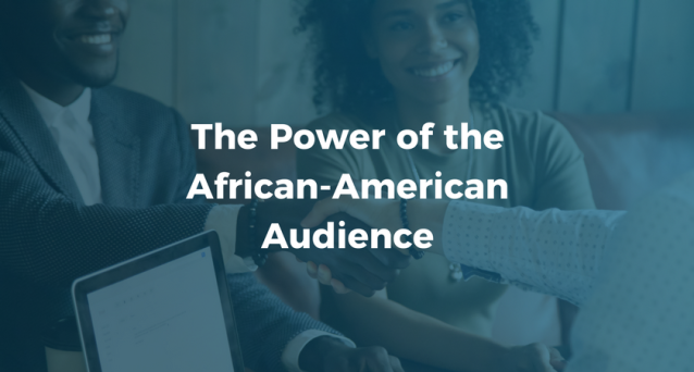 The Power of the African-American Audience