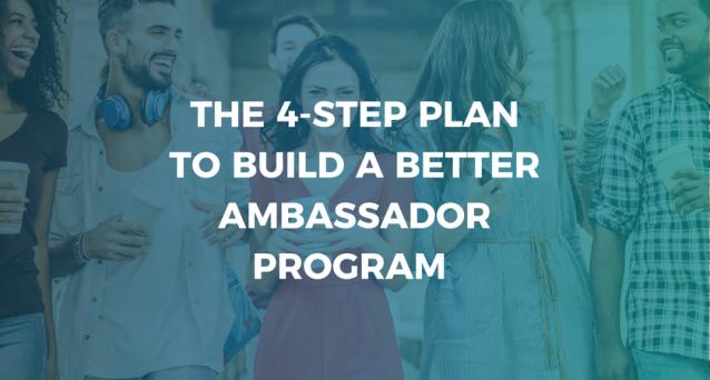 Build a Better Ambassador Program
